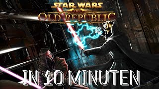 Star Wars: The Old Republic in 10 Minuten!