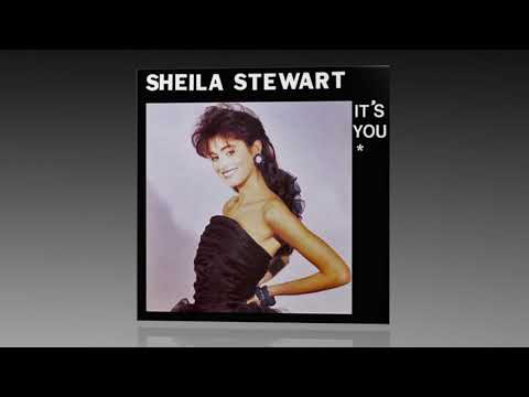 Sheila Stewart - It's You (Normal Version)