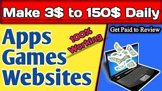Make 3$ to 150$ Daily | Get Paid To Review Apps | Online Work From Home Job