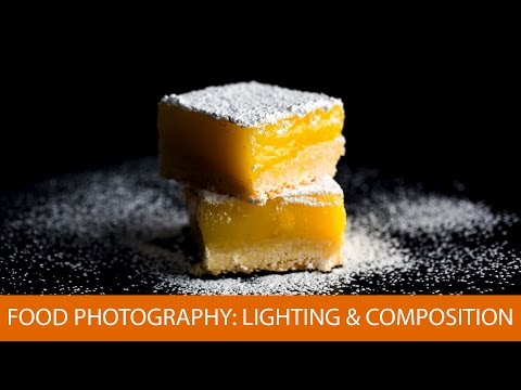 Food Photography: Lighting and Compositional Basics