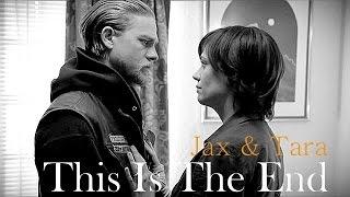 This is the end - Jax & Tara