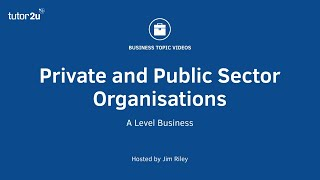 Private and Public Sector Organisations