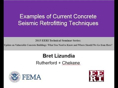 Concrete Seismic Retrofitting Techniques - Update on Vulnerable Concrete Buildings (5 of 7)