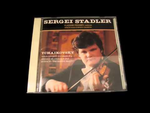 Sergei Stadler TCHAIKOVSKY Violin Concerto