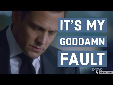 Suits Harvey Specter Its my goddamn fault  Best Tv Moments