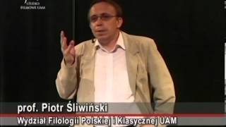 Prof. Piotr Śliwiński - Literatura polska ostatniego dwudziestolecia
