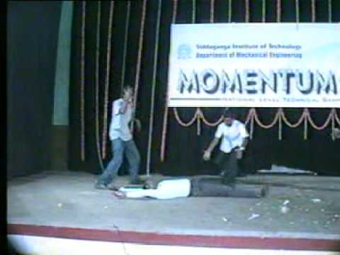 Skits performed by the Changlu boys(S.I.T,Tumkur) during Mech branch fest-MOmentum 2005