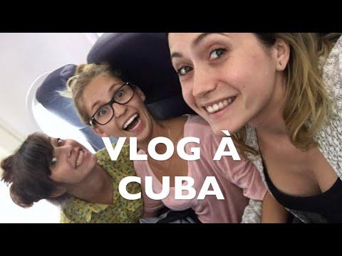 VLOG: LES DESSOUS DU VOYAGE À CUBA