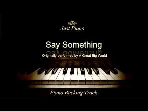 Say Something by A Great Big World & Christina Aguilera (Piano Accompaniment)