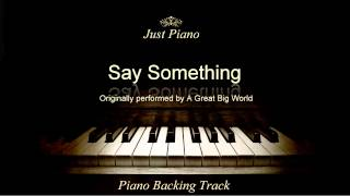 Say Something by A Great Big World & Christina Aguilera (Piano Accompaniment)