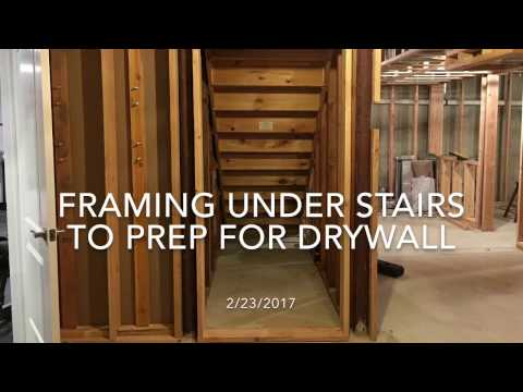 Finishing My Basement - Framing Under Stairs to Prep for Drywall