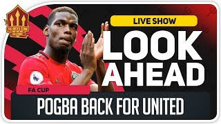 Derby vs Manchester United | Solskjaer Confirms Pogba Return
