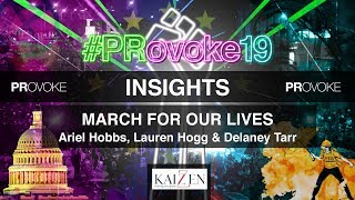 PRovoke19: Insights from March for our Lives leaders