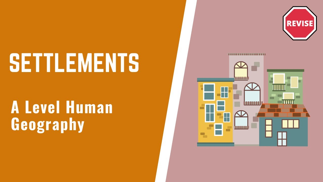 As Human Geography - Settlements