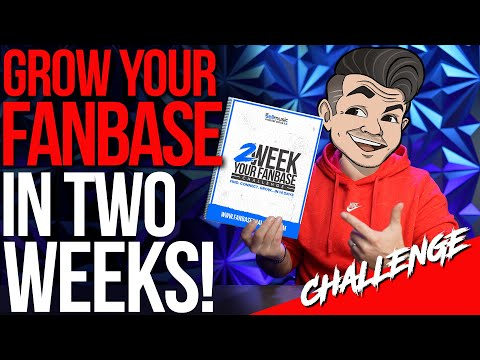 Grow Your Fanbase In TWO WEEKS | #2WEEKYOURFANBASE Challenge!