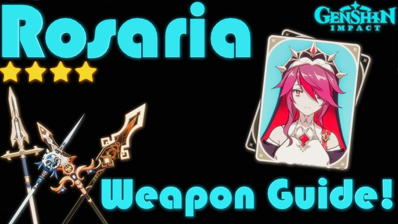 Complete Rosaria Weapons Guide   Genshin Impact