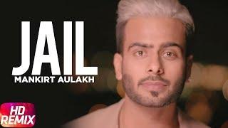 Jail Remix | Mankirt Aulakh feat Fateh | Deep Jandu | Sukh Sanghera | Speed Records