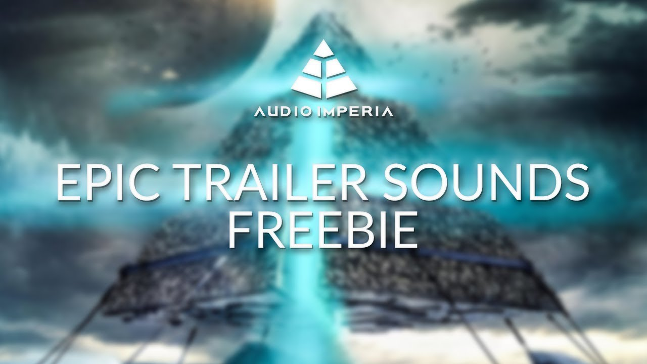 Epic Trailer Sounds (Freebie)
