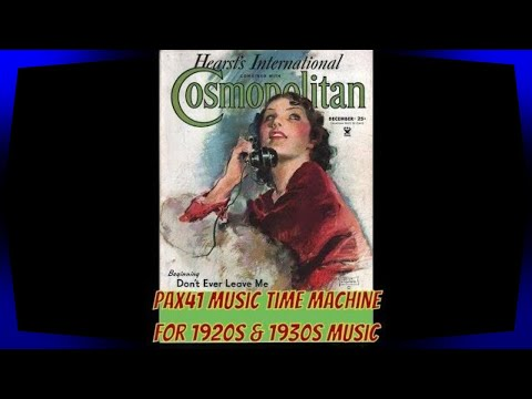 Popular Radio Music from the year 1930   @Pax41