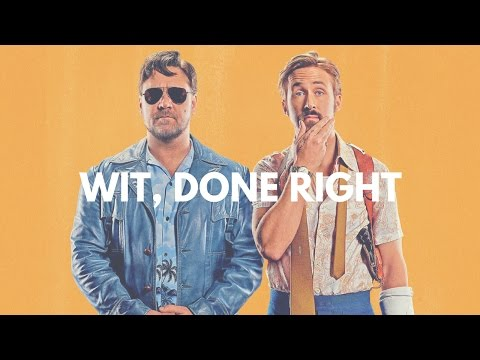 Shane Black's THE NICE GUYS 2016: Wit, Done Right  A Video Essay