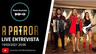 Entrevista ao vivo com a Banda a Patroa - Music Business Brasil