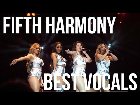 FIFTH HARMONY: BEST VOCALS/HIGH NOTES (Recent)