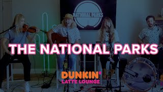 The National Parks Perform At Dunkin Latte Lounge