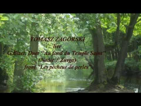 Tomasz Zagórski - Bizet - Pearl Fisher Duet
