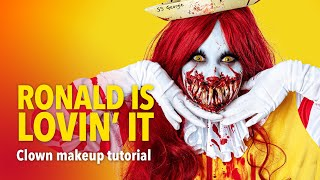 Ronald is lovin' IT clown makeup tutorial