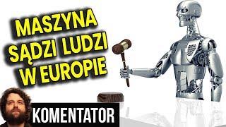 Sztuczna Inteligencja Będzie Sądzić Ludzi w Kraju Unii Europejskiej - Estonii - Analiza Komentator