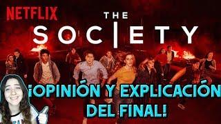 THE SOCIETY CRÍTICA Y EXPLICACIÓN DEL FINAL