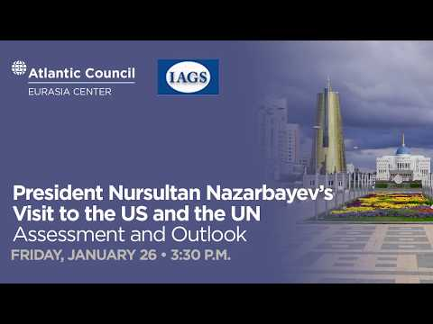 President Nazarbayevs Visit to the US and the UN   Assessment and Outlook