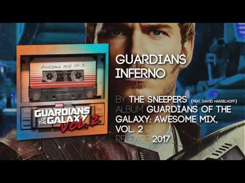 Guardians Inferno - The Sneepers [Guardians of the Galaxy: Vol. 2] Official Soundtrack