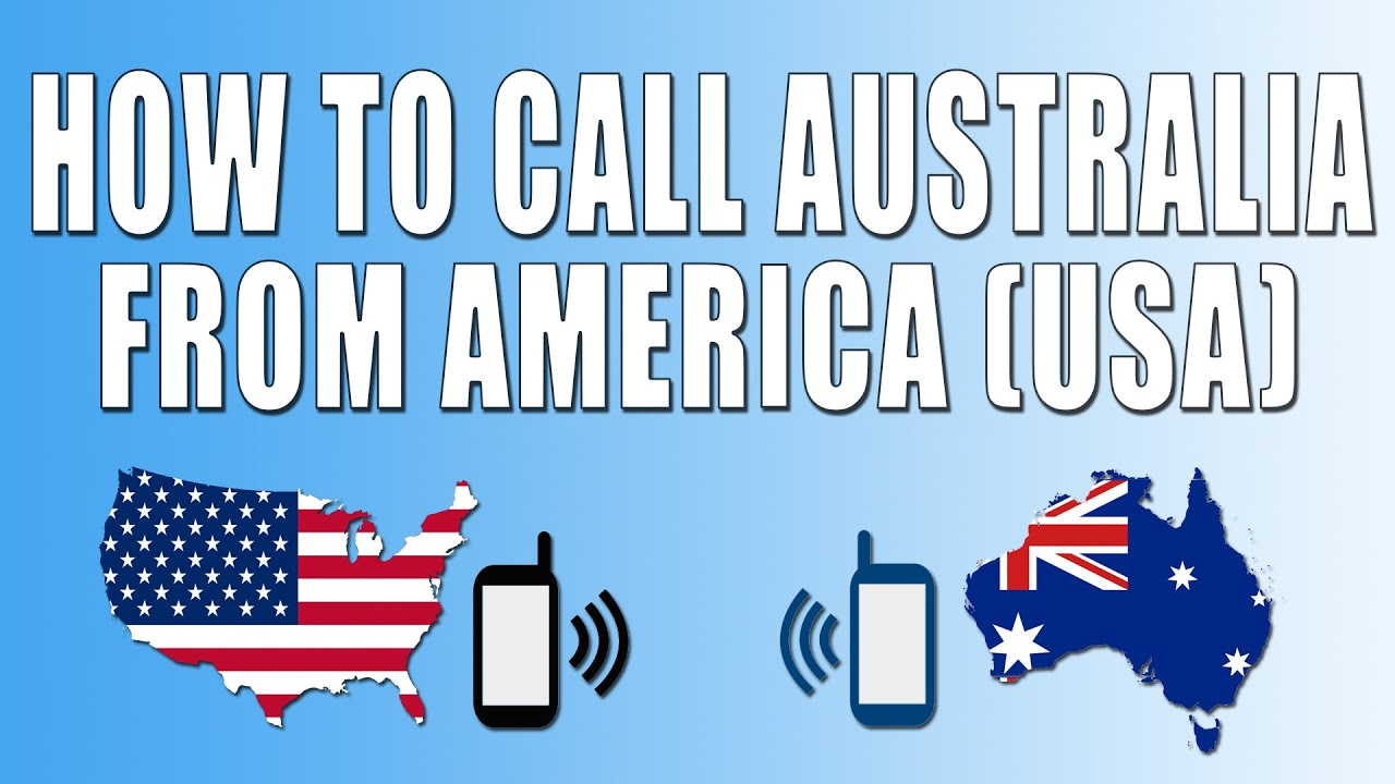 how to make call from australia to usa