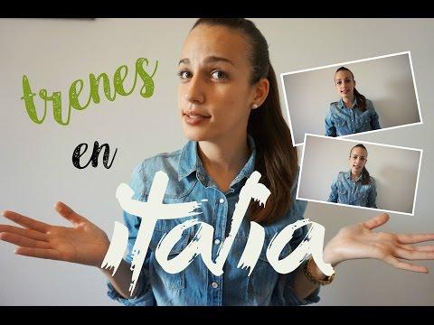 ITALIA EN TREN / TIPOS DE TRENES EN ITALIA