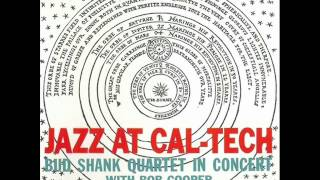 Bud Shank Quartet at the California Institute of Technology - Moonlight in Vermont