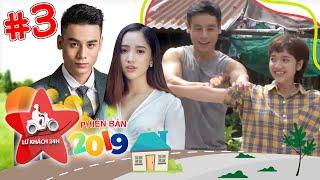 LỮ KHÁCH 24H–PHIÊN BẢN 2019 |TẬP 3 FULL| Xuân Tài Gia Linh XIẾC LỬA góp tiền ủng hộ học sinh nghèo💝