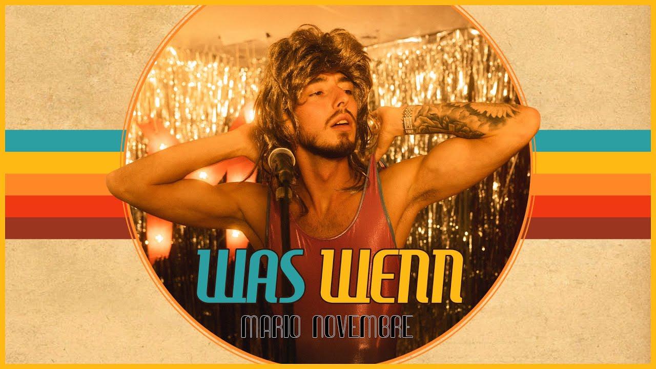 Download Mario Novembre - Was Wenn (Official Video)