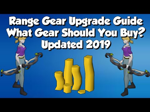 What Gear Should I Buy Next? OSRS Range Gear Upgrade Guide | Updated 2019