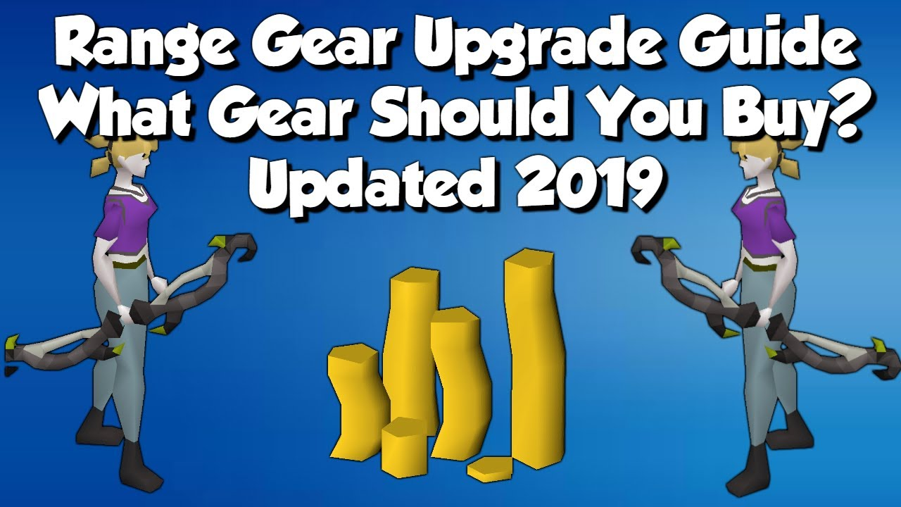 What Gear Should I Buy Next? OSRS Range Gear Upgrade Guide
