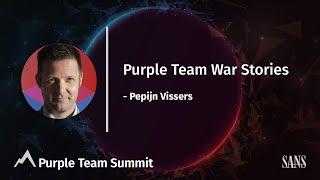 Purple Team War Stories