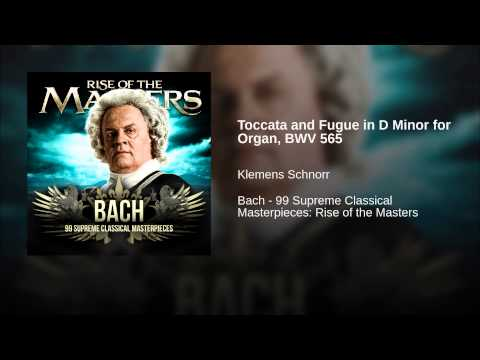 Toccata and Fugue in D Minor for Organ, BWV 565