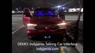 #IndyJarvis Talking Car Interface- Do it Yourself Kit $250 Bucks!