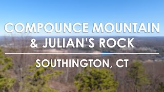 Compounce Mountain and Julian's Rock - Southington, CT