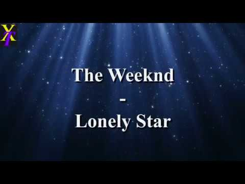 The Weeknd - Lonely Star (Lyrics)