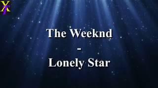 The Weeknd - Lonely Star (Lyrics)