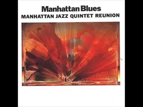 Manhattan Jazz Quintet - Sweet Basil Blues