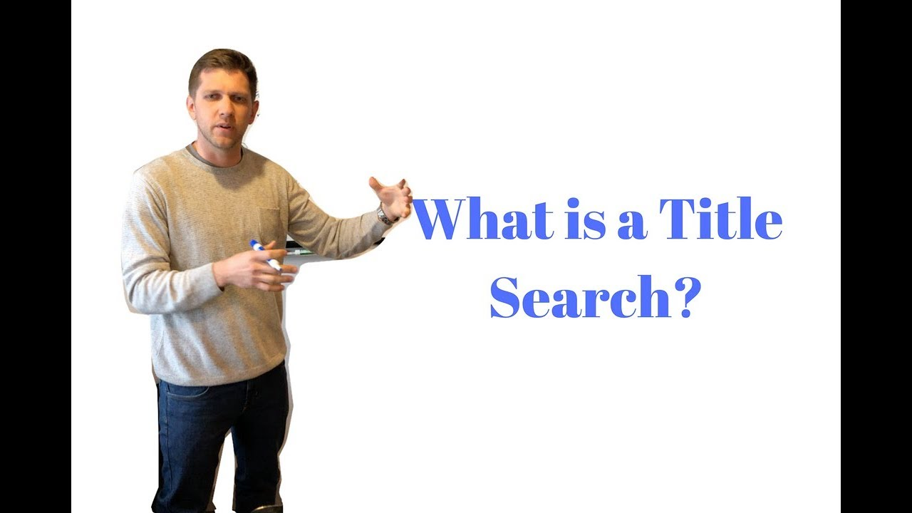 What is Title Search? WhiteBoard Wednesday #4
