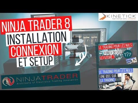 NINJATRADER 8 Francais : Installation et connection