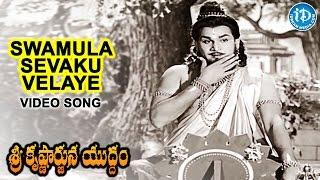 sri krishnarjuna yuddham movie swamula sevaka velaye video song nt rama rao anr saroja devi